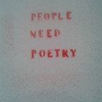 People need poetry