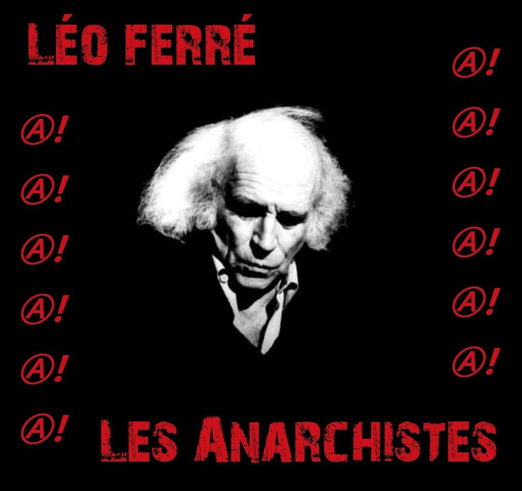 Leo Ferre Les Anarchistes