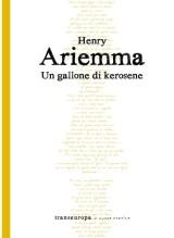 un-gallone-di-kerosene_henry-ariemma_transeuropa_2019_cover