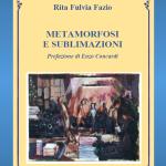 17-7-fazio-rita-fulvia-2019-metamorfosi-e-sublimazioni-copertina