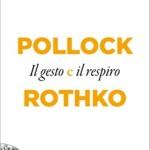 giacosa-pollock-e-rothko
